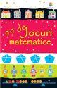 99 de jocuri matematice. Editura Corint