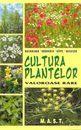 Cultura plantelor valoroase rare. Editura MAST