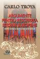 Argumente pentru rescrierea istoriei europene. Editura Uranus