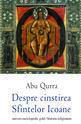 Despre cinstirea Sfintelor Icoane. Editura Univers Enciclopedic Gold