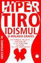 Hipertiroidismul. Editura Benefica