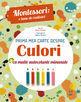 Montessori: Prima mea carte despre culori. Editura