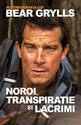 Noroi, transpiraţie şi lacrimi. Editura Nemira