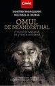 Omul de Neanderthal. Editura Corint