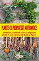 Plante cu proprietăţi antibiotice. Editura MAST