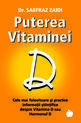 Puterea Vitaminei D. Editura Benefica