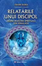 Relatările unui discipol despre maeștrii spirituali din Himalaya. Editura Deceneu