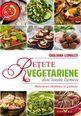 Rețete vegetariene din toată lumea. Editura Sian Books