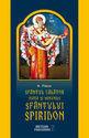 Sfântul Călător. Viaţa şi minunile Sfântului Spiridon. Editura Meteor Press