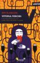 Viitorul fericirii. Editura Vellant